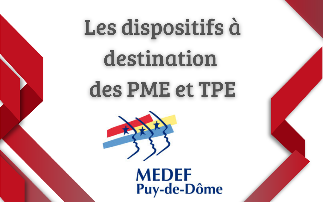 Les dispositifs à destination des PME et TPE